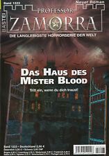 PROFESSOR ZAMORRA ROMAN 1223 - Das Haus des Mister Blood - Simon Borner - NEU