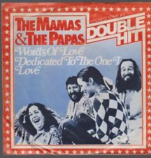 """7"""" The Mamas & The Papas Dedicated To The One I Love / Words Of Love (Oldie)"""