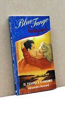 IL TEMPO E L'AMORE - A. Howard [Libro, Tentazioni, Blue Tango n.2]