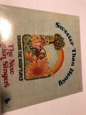 "The New Creation Singers ""Sweeter Than Honey"" LP SINGING THE SCRIPTURES W/SHRINK"