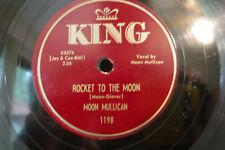 "Moon Mullican, Rocket To The Moon / Rheumatism Boogie, 1953,King 1198, 10"" 78rpm"