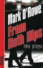 From Both Hips: Two Plays (Nick Hern Books)