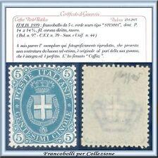 1889 Italia Regno Stemma cent. 5 verde scuro n. 44 Cert. Caffaz Nuovo Integro **