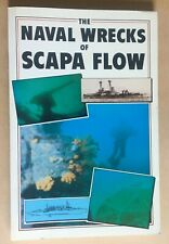 The Naval Wrecks of Scapa Flow by Peter L. Smith (Paperback, 1989)