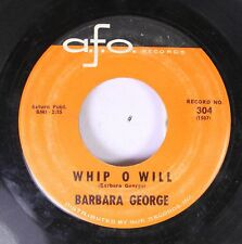 50'S & 60'S 45 Barbare George - Whip O Will / You Talk About Love On A.F.O. Reco
