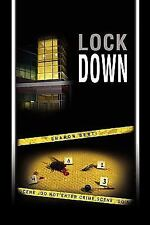 Lock Down by Sharon Berti (2010, Paperback)