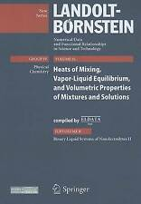 Binary Liquid Systems of Nonelectrolytes II: Heat of Mixing, Vapor-liquid...