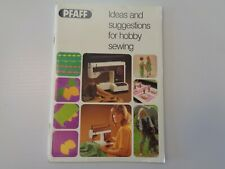 Pfaff Ideas and Suggestions for Hobby Sewing Manual Instruction Book #22457