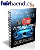 How to get 10000 real YOUTUBE VIEWS in one Week? english eBook englisch E-LIZENZ