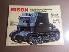 WAFFEN-ARSENAL BAND 76 - BISON UND ANDERE 15 cm GESCHUTZE AUF SELBSTFAHRLAFETTEN