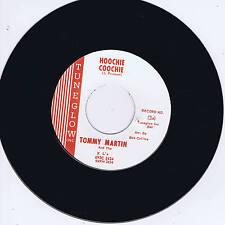TOMMY MARTIN & THE XL's – HOOCHIE COOCHIE b/w LET IT RIDE (WILD Rockabilly JIVER