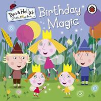 Ben and Holly's Little Kingdom: Birthday Magic (Ben & Holly's Little Kingdom) by