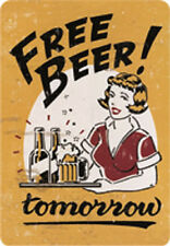 Blechschild 20x30 cm Free Beer Tomorrow Freibier Funschild RV 300/218