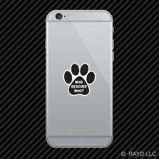 Who Rescued Who Paw Cell Phone Sticker Mobile dog cat animal adopt puppy rescue