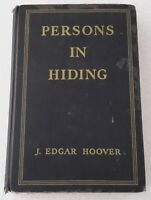 Persons in Hiding J. Edgar Hoover First Edition
