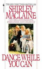 Dance While You Can by Shirley MacLaine (1992, Paperback)