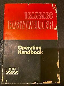 CIG TRANSARC EASYWELDER OPERATING HANDBOOK 1983 VINTAGE MANUAL