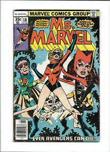 """MS. MARVEL #18 [1978 GD+] """"EVEN AVENGERS CAN DIE!"""""""