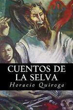 Cuentos de la Selva by Horacio Quiroga (2017, Paperback)