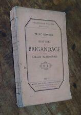 rare 1862 Marc-Monnier HISTOIRE DU BRIGANDAGE DANS L'ITALIE MÉRIDIONALE camorra