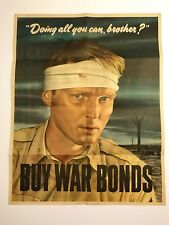DOING ALL YOU CAN BROTHER? BUY WAR BONDS - WW2 Poster - ORIGINAL