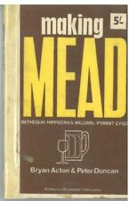 MAKING MEAD: A Complete Guide to the Making of ... - Peter Acton Bryan & Dunc...