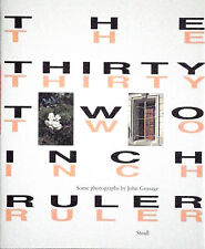 John GOSSAGE. The Thirty Two Inch Ruler. Steidl, 2010. E.O.