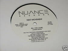 "Next Movement 12"" Record All I Do NM-"