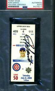 Ron Santo PSA DNA Coa Signed Cubs Wrigley Ticket Stub Autograph