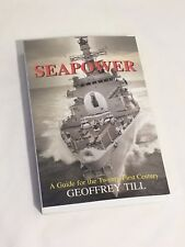 SEAPOWER GUIDE FOR 21ST CENTURY NAVAL FLEET OPERATIONS US MILITARY NAVY TILL NEW