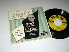 45 RPM EP w/JACKET George Shearing Quintet FOR YOU MGM