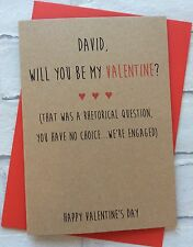 Personalised Handmade Valentines Card: Fiancé Engaged Rhetorical (Funny Cheeky)