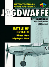 Jagdwaffe -Battle of Britain Phase One July-August 1940 -Luftwaffe Colours Vol.2