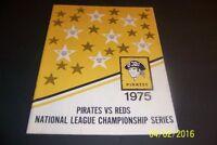1975 PITTSBURGH Pirates CINCINNATI REDS NLCS Program ROSE Bench Stargell PARKER