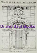 FROME VILLAGES HISTORY Somerset Hundred Mendip Hills Local Saxon Shire Medieval