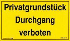 Schild Warnschild 25 x 15 cm Privatgrundstueck Durchgang verboten 308417