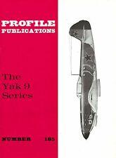 THE YAK 9 SERIES: PROFILE PUBS No.185/ NEW PRINT FACSIMILE EDITION