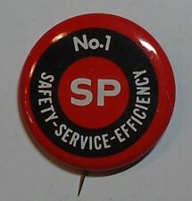 Southern Pacific Railroad Pinback Button - #1 Safety Service Efficiency 1980's?