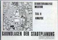 Grundlagen der Stadtplanung Struktur Analyse Westend Berlin Teil II Analyse 1977