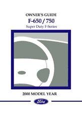 2000 Ford F650-F750 F-Super Duty Truck Owners Manual User Guide Operator Book