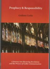 Prophecy & Responsibility.  Graham Cooke.