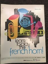 LEARN TO PLAY  METHOD FRENCH HORN IN F  BOOK 1