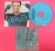 CD Singolo TARKAN SIMARIK 1998 UNIVERSAL 563 614 - 2 no mc lp vhs dvd (S34)