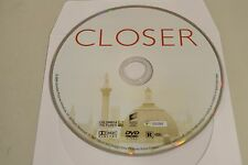 Closer (DVD, 2005)Disc Only Free Shipping