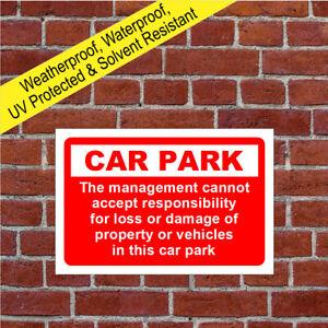 Car park disclaimer sign Parking legal protection Liability notices 9010WR