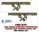 SP QG-875 1983 DODGE RAMPAGE 2.2 - PROSPECTOR SIDE DECAL SET - TWO DECALS  for sale