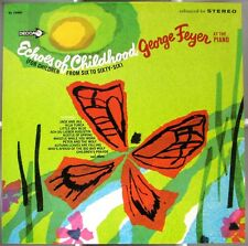 GEORGE FEYER  Echoes Of Childhood  LP  1967 Stereo Album Reissue  Decca