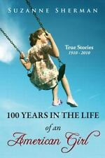 100 YEARS IN THE LIFE OF AN AMER