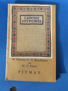 CRAFT:  CANVAS STITCHES: EARLY PITMAN GUIDE,  VERY GOOD CONDITION