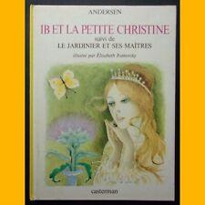 IB ET LA PETITE CHRISTINE & LE JARDINIER ET SES MAÎTRES Andersen Ivanosky 1975